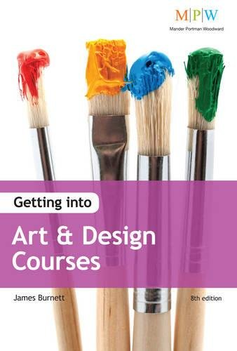 9781844554843: Getting Into Art & Design Courses