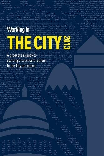 9781844555161: Working in the City: A guide to starting a successful career in the City