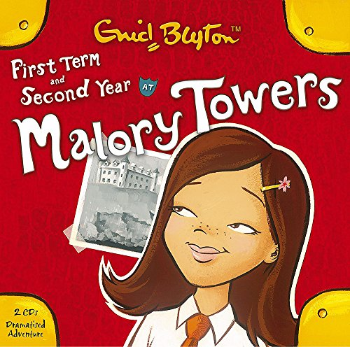 9781844562671: First Term and Second Year at Malory Towers (2 CDs)