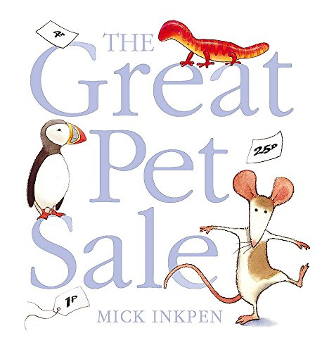 The Great Pet Sale (Book & CD): Mick Inkpen
