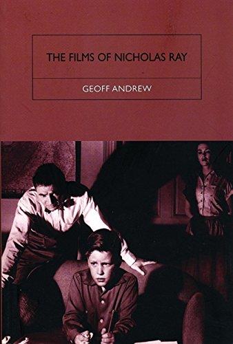 9781844570010: The Films of Nicholas Ray: The Poet of Nightfall