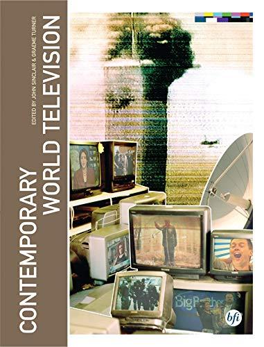 Contemporary World Television: Sinclair, John; Turner, Graeme., eds.