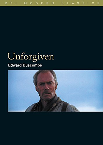 9781844570331: Unforgiven (BFI Modern Classics)