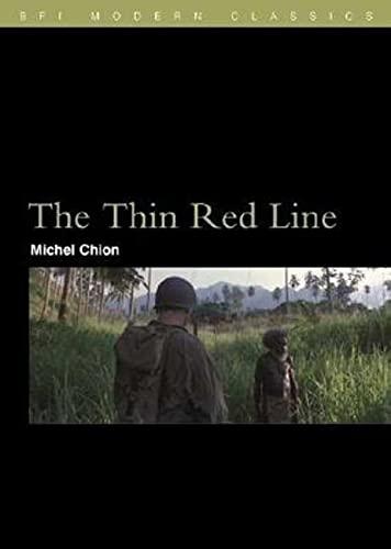 9781844570447: The Thin Red Line (BFI Film Classics)