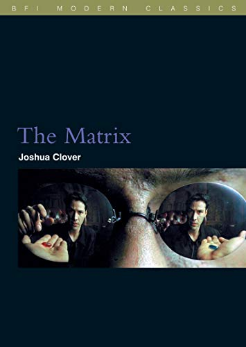 9781844570454: The Matrix (BFI Film Classics)