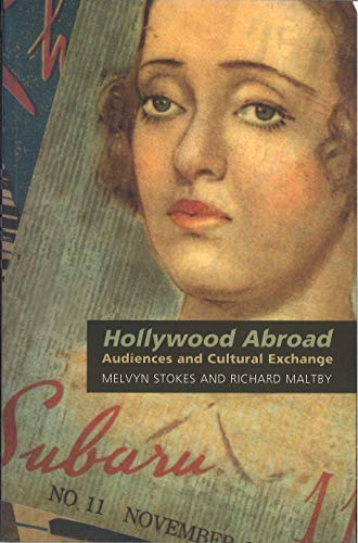 9781844570515: Hollywood Abroad: Audiences and Cultural Exchange