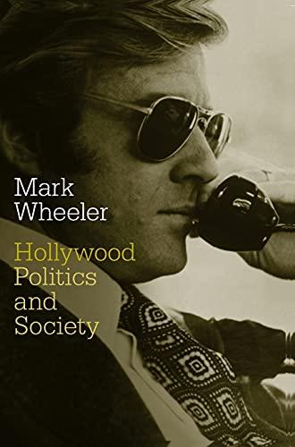 9781844571352: Hollywood: Politics and Society