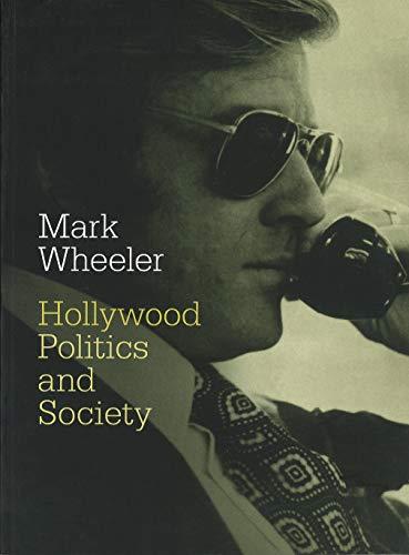 9781844571369: Hollywood: Politics and Society
