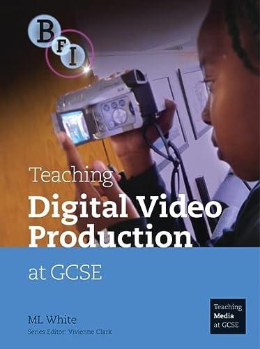 9781844571529: Teaching Digital Video Production at GCSE (Teaching Media at GCSE)