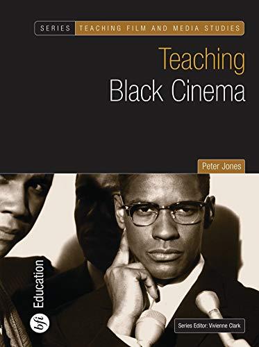 9781844571567: Teaching Black Cinema (Teaching Film and Media Studies)
