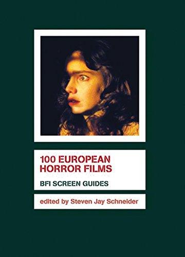 100 European Horror Films (Hardback): Steven Jay Schneider