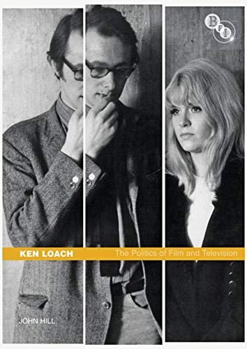 9781844572021: Ken Loach: The Politics of Film and Television