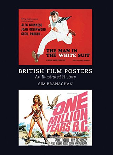 British Film Posters: An Illustrated History: BRITISH FILM POSTERS: