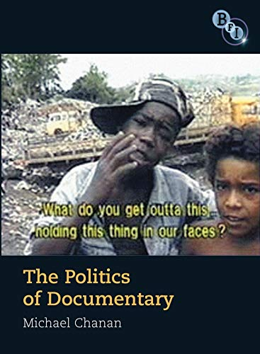 9781844572274: Politics of Documentary (BFI Film Classics)