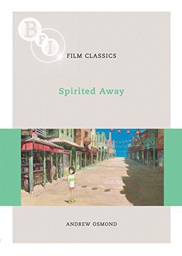 Spirited Away (BFI Film Classics): Osmond, Andrew