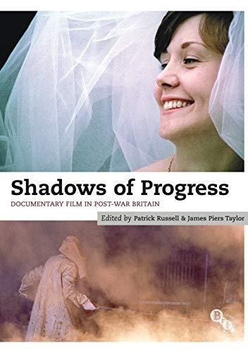 9781844573226: Shadows of Progress: Documentary Film in Post-War Britain
