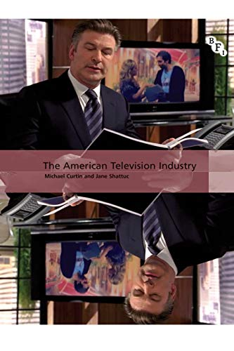 9781844573370: The American Television Industry (International Screen Industries)