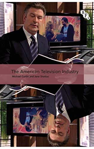 9781844573387: The American Television Industry (International Screen Industries)
