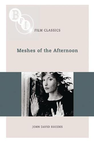 9781844573776: Meshes of the Afternoon (BFI Film Classics)