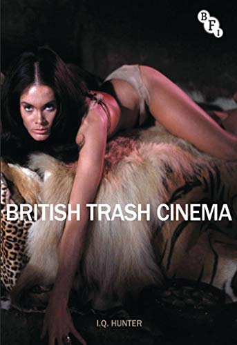 9781844574155: British Trash Cinema