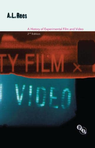 9781844574360: A History of Experimental Film and Video: From the Canonial Avant-garde to Contemporary British Practice
