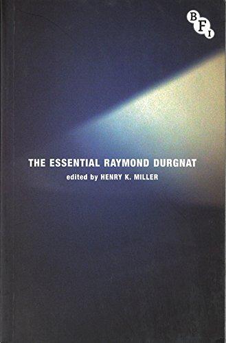 The Essential Raymond Durgnat (Bfi Film Classics): Henry K. Miller, Raymond Durgnat