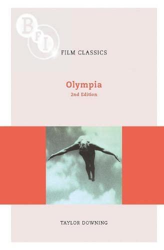 Olympia (BFI Film Classics): Downing, Taylor