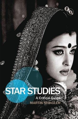 9781844574902: Star Studies: A Critical Guide (Film Stars)