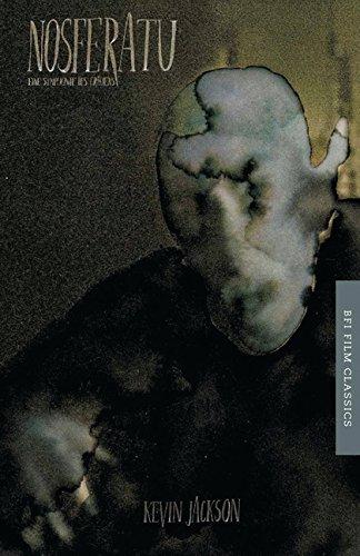 Nosferatu (1922): eine Symphonie des Grauens (BFI Film Classics): Jackson, Kevin