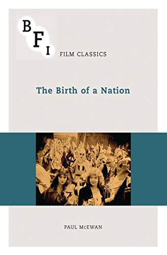 9781844576579: The Birth of a Nation (BFI Film Classics)