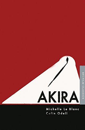 Akira (BFI Film Classics): Blanc, Michelle Le; Odell, Colin