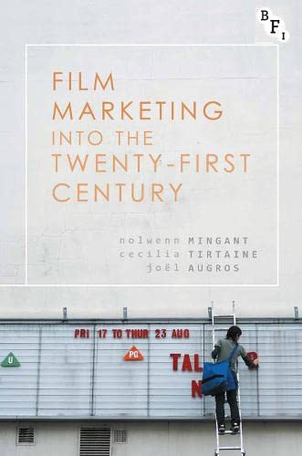 9781844578382: Film Marketing into the Twenty-First Century