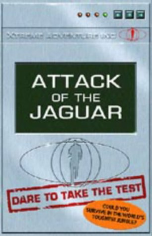 9781844580002: Attack of the Jaguar (Xtreme Adventure Inc. S.)