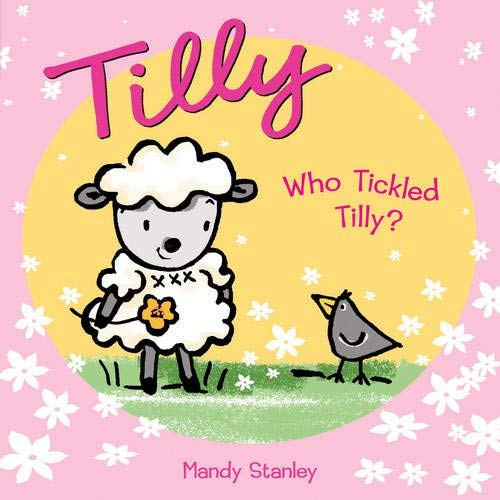 9781844580545: Who Tickled Tilly