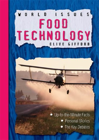 9781844580774: Food Technology (World Issues)