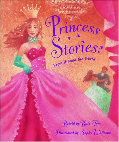 Princess Stories: From Around The World: Tym, Kate