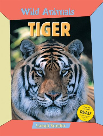 Tiger (Wild Animals) (1844581705) by Bender, Lionel