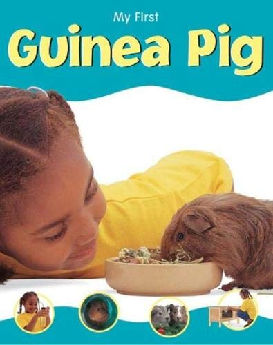 9781844582334: Guinea Pig (My First Pet)