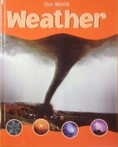9781844582358: Weather (Our World)