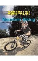 Mountain Biking (Adrenalin!) (184458402X) by Clive Gifford