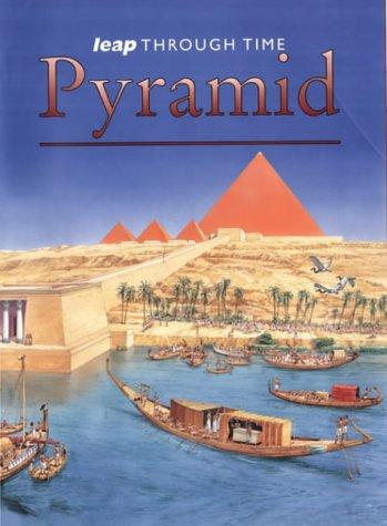 9781844584321: Pyramid (Leap Through Time)