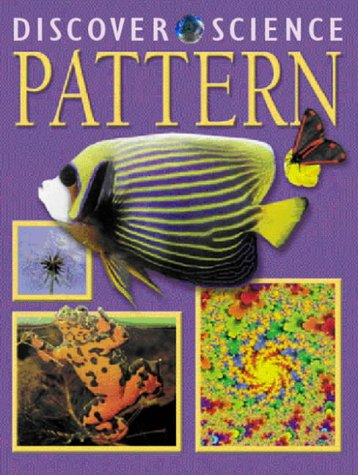 9781844584499: Pattern (Discover Science)