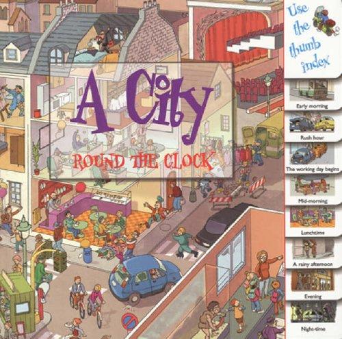 9781844585557: A City (Round the Clock)