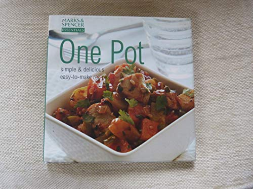 One Pot: Simple and Delcicious Easy-to-Make Recipes: Christine McFadden