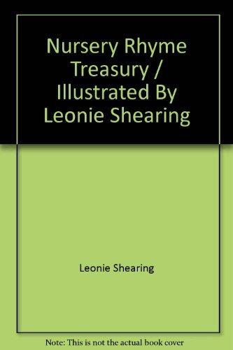 9781844611096: Nursery Rhyme Treasury / Illustrated By Leonie Shearing