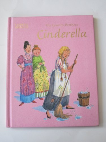 The Grimm Brothers Cinderella