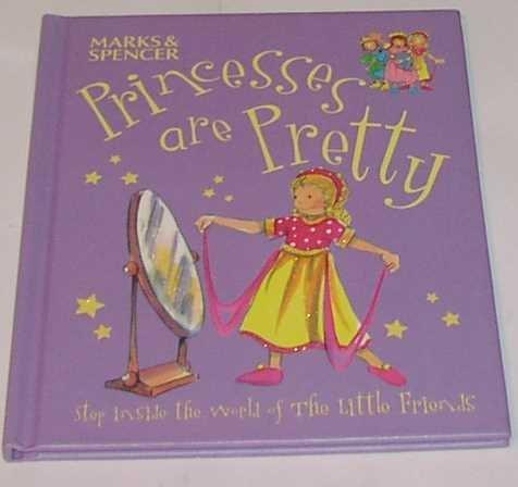9781844615230: Princesses are Pretty (The Little Friends)