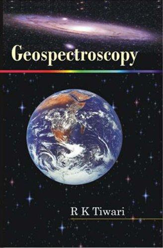 Geospectroscopy: R. K. Tiwari