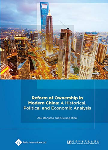 9781844640980: Reform of Ownership in Modern China: A Historical, Political and Economic Analysis (Economic Change in China)