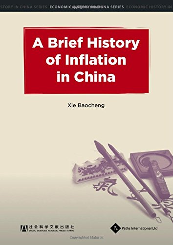 A Brief History of Inflation in China (Economic History in China Series): Qidong Zheng